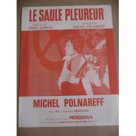 LE SAULE PLEUREUR Michel Polnareff