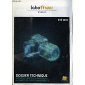 Labo Fnac - Essais - Ete 2010 - Dossier Technique : Appareils Photos Num�riques A Objectifs Interchangeables, ... de COLLECTIF