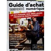 Guide D'achat Numerique - Hors Serie N�7 - Le Hit-Parade Des Meilleurs Produits Photo-Vid�o, 400 Mesures Du Labo Fnac Pour Faire Votre Choix, ... de COLLECTIF