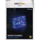 Labo Fnac - Essais - Ete 2010 - Dossier Technique : Appareils Photos Num�riques Compacts Et Bridges, ... de COLLECTIF