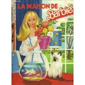 La Maison De Barbie de DOLLY