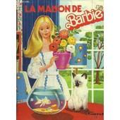 La Maison De Barbie de DOLLY