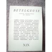 Betelgeuse Cahier Trimestriel De Po�sie Xix de collectif