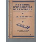 M�thode D'harmonica Diatonique Pour Solistes Et Joueurs Individuels