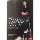 Emmanuel Moire - Bienvenue - Affiche / Poster Livr� Roul�