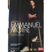 Emmanuel Moire - Bienvenue - La Rencontre - Affiche / Poster Livr� Roul�