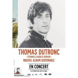 Thomas DUTRONC - - AFFICHE / POSTER Livré Roulé