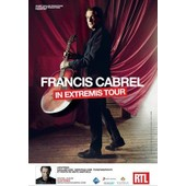 Francis Cabrel - In Extremis Tour - Affiche / Poster Livr� Roul�