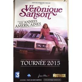 Véronique SANSON - Les Années Américaines - Concert - AFFICHE / POSTER Livré Roulé