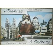 C.Postale : France - 45 - Orleans - La Cath�drale, Place Du Martroi (1964)