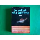 Le Reflet De Saturne - J.B. Priestley