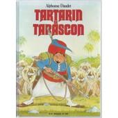 [ Enfantina / Livre Jeunesse Illustr� ] Tartarin De Tarascon de alphonse daudet ( illustration : jean sidobre )