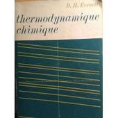 Thermodynamique Chimique de D.h. Everett
