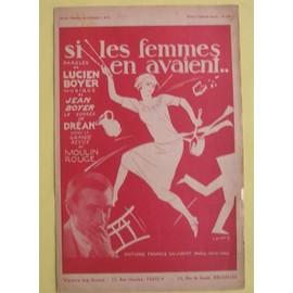 Si les femmes en avaient... Grande revue du Moulin Rouge - Partition et paroles