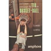 Technique Et P�dagogie Du Tir En Basket-Ball de B. Erra�s