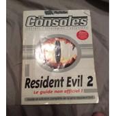 R�sident Evil 2 Le Guide Non Officiel de Gilles sauer