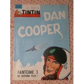 Tintin Le Journal Des Jeunes De 7 � 77 Ans N� 798 . 4 F�vrier 1964 - 13eme Ann�e - Dan Cooper