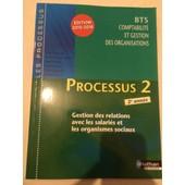 Processus 2 Bts 2 Cgo - Livre De L'�l�ve de Collectif