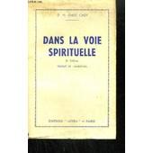 Dans La Voie Spirituelle 6eme �dition de DR CADY E. H.