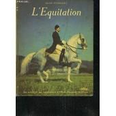 L'equitation . de alois podhajsky