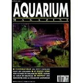 Aquarium Magazine N� 73 Chromatique Un Petit Cichlide Haut En Couleurs - Le Discus Dore Son Elevage En Malaisie - Visite Voyage Au Coeur De Nausicaa - Serpent Une Rencontre Avec La Couleuvre ... de COLLECTIF