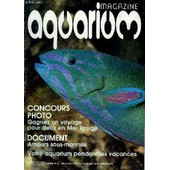 Aquarium Magazine N� 12 Concours Photo Gagnez Un Voyage Pour Deux En Mer Rouge - Document Amours Sous Marines - Votre Aquarium Pendant Les Vacances. de COLLECTIF