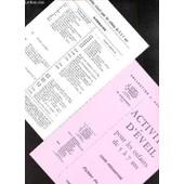Activites D'eveil Pour Les Enfants De 5 A 7 As - Cours Preparatoire - Fichier Du Maitre de DEUNFF / DEVELAY / MARECHAL / PRESLE / DUSSARDIER.