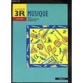 Musique - Activites 3r - Cp - Ce1 / Cycle Des Apprentissages Fondamentaux. de EVEN CLAUDE