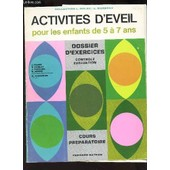 Activites D'eveil - Pour Les Enfants De 5 � 7 Ans - Cours Preparatoire / Collection L. Dulau - L. Marreau. de DEUNFF / DEVELAY / MARECHAL / PRESLE / DUSSARDIER.