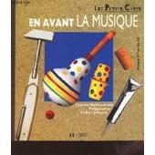 En Avant La Musique - Les Petits Chefs. de catherine marchon-arnaud
