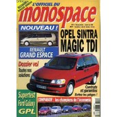 L'officiel Du Monospace N�4 - Opel Sintra : Magic Tdi, Dossier Vol : Toutes Nos Solutions, ... de COLLECTIF