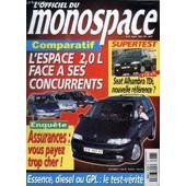 L'officiel Du Monospace N�6 - Comparatif : L'espace 2,0l Face A Ses Concurrents, Assurances : Vous Payez Trop Cher ! de COLLECTIF