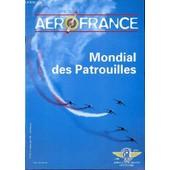 Aerofrance N�83 / 2 Eme Trimestre 1998 - Mondial Des Patrouilles / Voltige A La Francaise Par Vacher / La Princesse De L'air Par Gayet / Petite Histoire Des Acrobates De L'air Par Doucet / ... de AERO-CLUB DE FRANCE