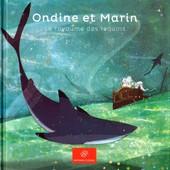 Ondine Et Marin, Le Royaume Des Requins de Gu�na�lle Coutant