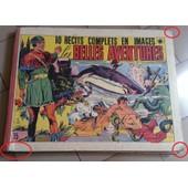 10 R�cits Complets En Images - Les Belles Aventures de .