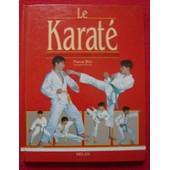 Le Karat�, La Tradition, La Technique, La Comp�tition de Pierre Blot