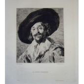 Gravure Eau Forte 19� Si�cle Franz Hals D'apr�s Jacquemart