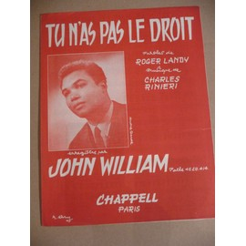 tU N'AS PAS LE DROIT  jOHN wILLIAM