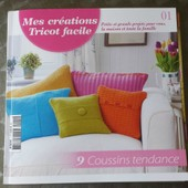 Mes Cr�ations Tricot Facile : 9 Coussins Tendance N�1