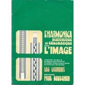 L'harmonica Diatonique Et Chromatique Par L'image - Methode Simple Et Pratique Permettant D'utiliser de Leo Laurent