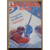 Lectures Pour Tous Janvier 1940 : Chasseurs Et Bombardiers - Dernier Chapitre De