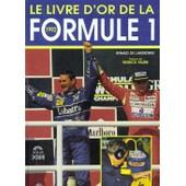 Le Livre D'or De La Formule1 1992 de renaud de laborderie