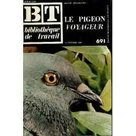 Bibliotheque de Travail N°691 - le Pigeon Voyageur