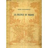 La France Au Maroc - Un Coin De La Guerre / Collection France. de andr� lichtenberger