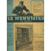 Revue Le Menuisier De France N�6-7 - 21-22 - Juin Juillet 1949 - Plan Du Mois : Balcons - Apr�s Notre Congr�s - Compte-Rendu Du Congr�s National De La Menuiserie - Bibliographie - ... de COLLECTIF