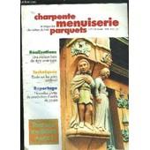 Le Magazine Des Metiers Du Bois - Charpente Menuiserie Parquets N�72 - Decembre 1998 Ossature : L'am�rique Aux Portes De Paris - Recherche : Exp�rimentation En Laboratoire De Lames De Scies ... de COLLECTIF