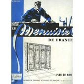 Revue Le Menuisier De France N�123 - Mars 1958 - Plan Du Mois : Meubles De Chambre D'enfants Et Armoire - La Pr�vention Des Accidents Du Travail - Revue De Presse : Le Bois Dans La ... de COLLECTIF