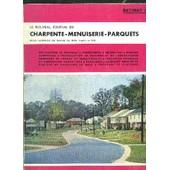 Revue Technique Du Travail Du Bois - Nouveau Journal De Charpente-Menuiserie-Parquets N�11 - Novembre 1965 - D�coration Au Port Autonome Du Havre - Bloc Toupie-Scie - Frein D'arr�t Pour ... de COLLECTIF
