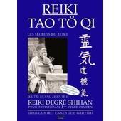 Dvd Coffret Formation Reiki Degr� Shihan Ma�tre Initiateur 3 Du Reiki Tao T� Qi de Dvd Coffret Formation Reiki Degr� Shihan Ma�tre Initiateur 3 Du Reiki Tao T� Qi