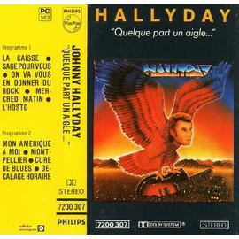 JOHNNY HALLYDAY QUELQUE PART UN AIGLE